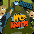 Video Of Wild Kratts APK
