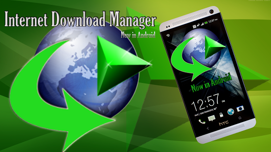 idm manager for android